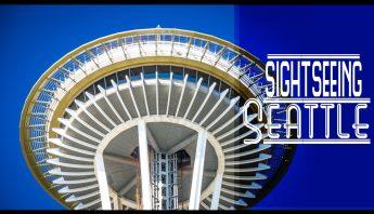 Sightseeing Seattle