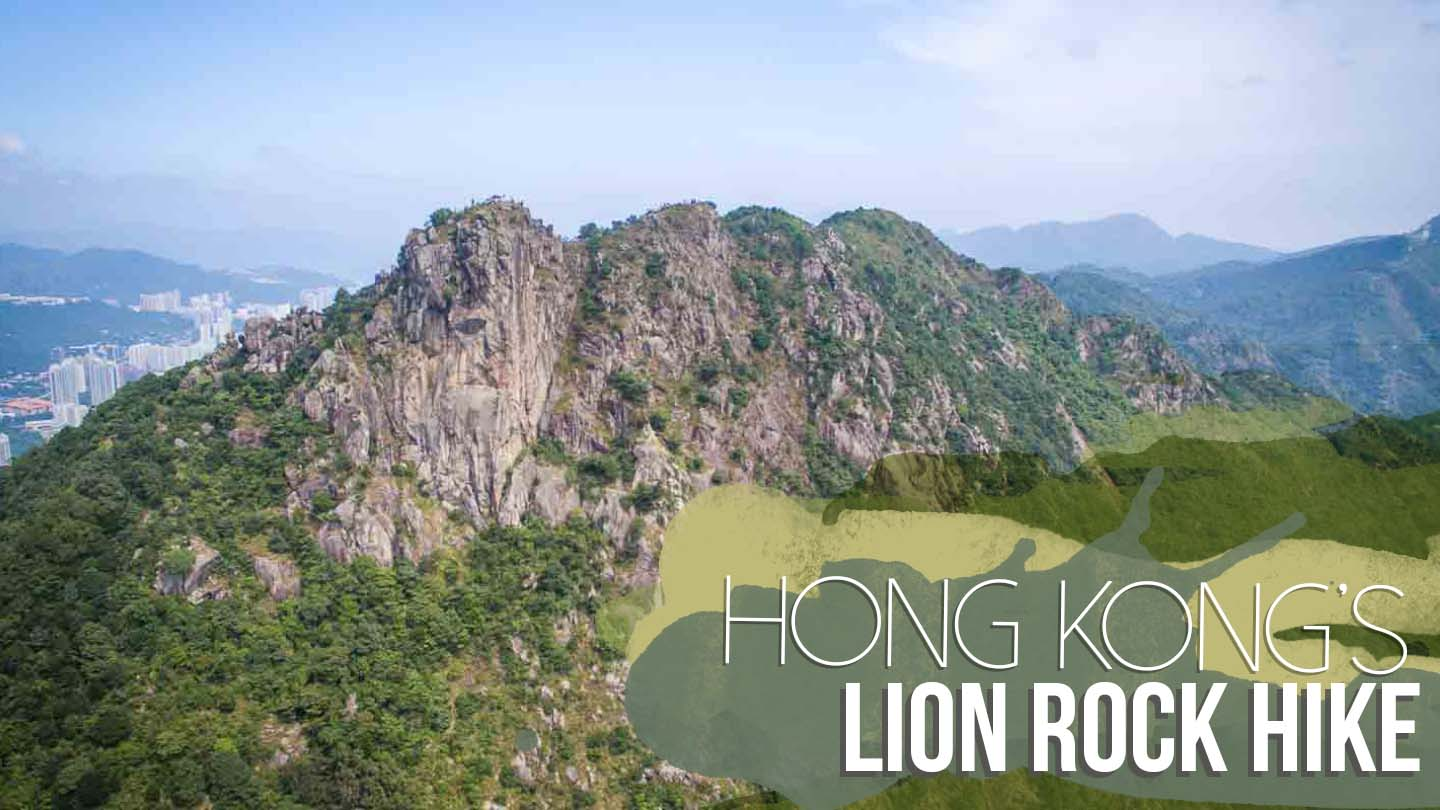 featured image for Hong Kong's Lion Rock Hike