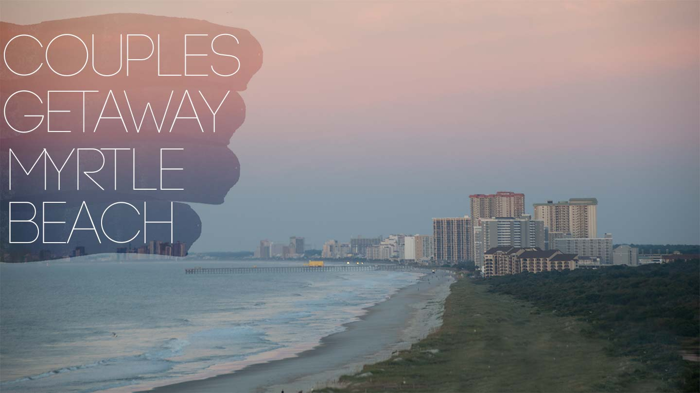 featured image for Myrtle Beach getaway for couples - sunrise beach photo