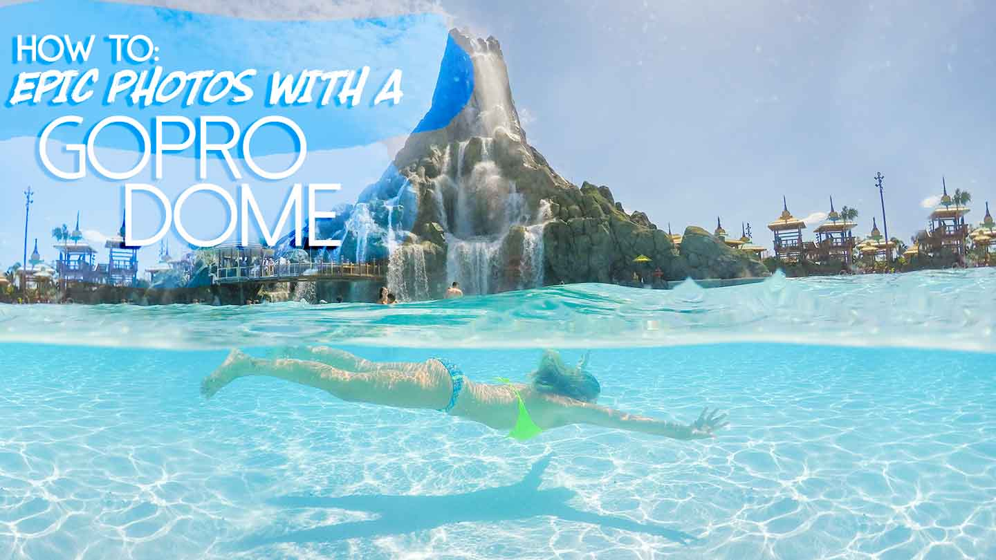 woman swimming underwater at Volcano Bay - photgraphed with a GoPro Dome Featured Image for Best GoPro Dome