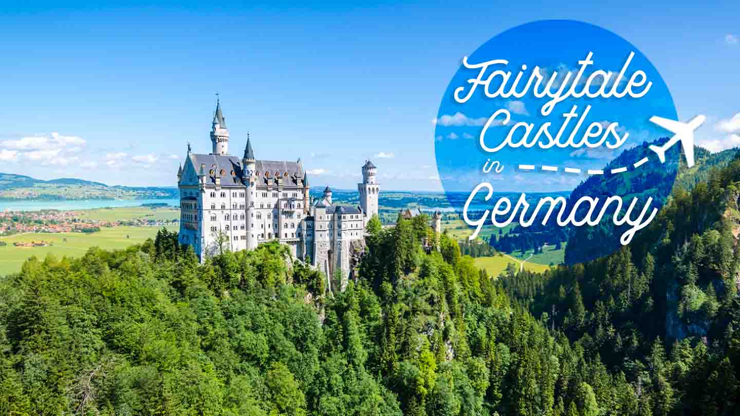 10 Amazing Fairytale Castles In Germany You Cannot Miss
