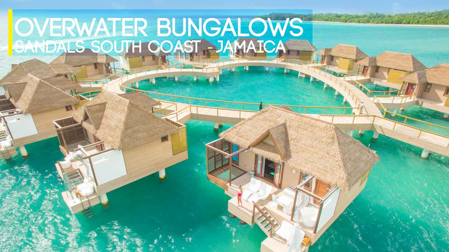 Jamaica overwater bungalows - sandals south coast huts - Featured image