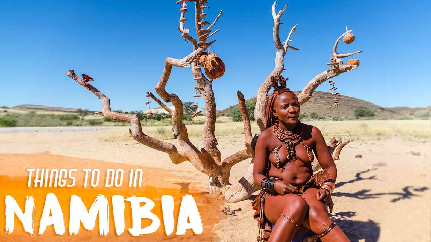 25 Epic Things To Do In Namibia | Getting Stamped