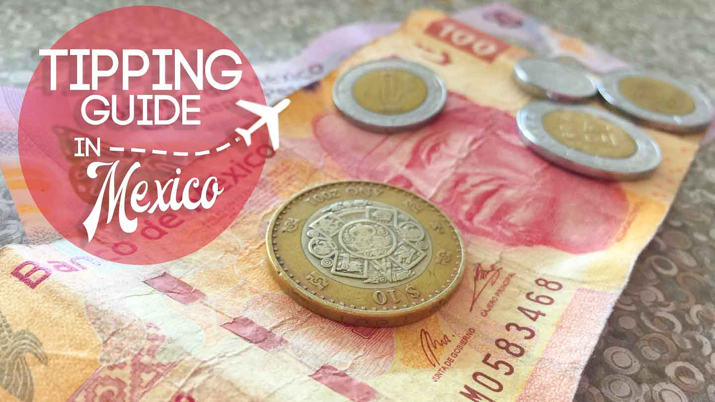 Mexican Money featured image for tipping in Mexico guide