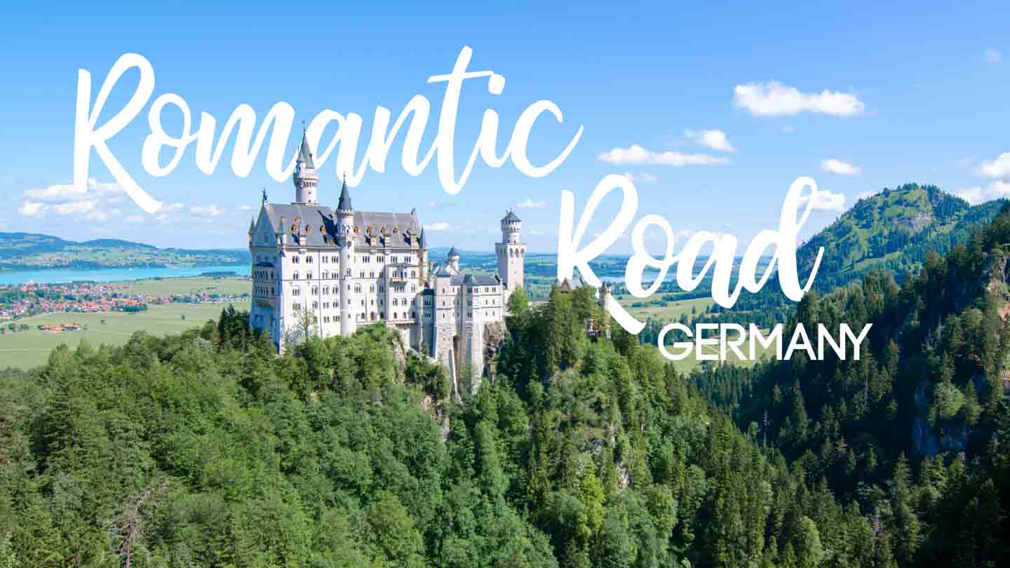Everything you need to know about Germany\'s Romantic Road