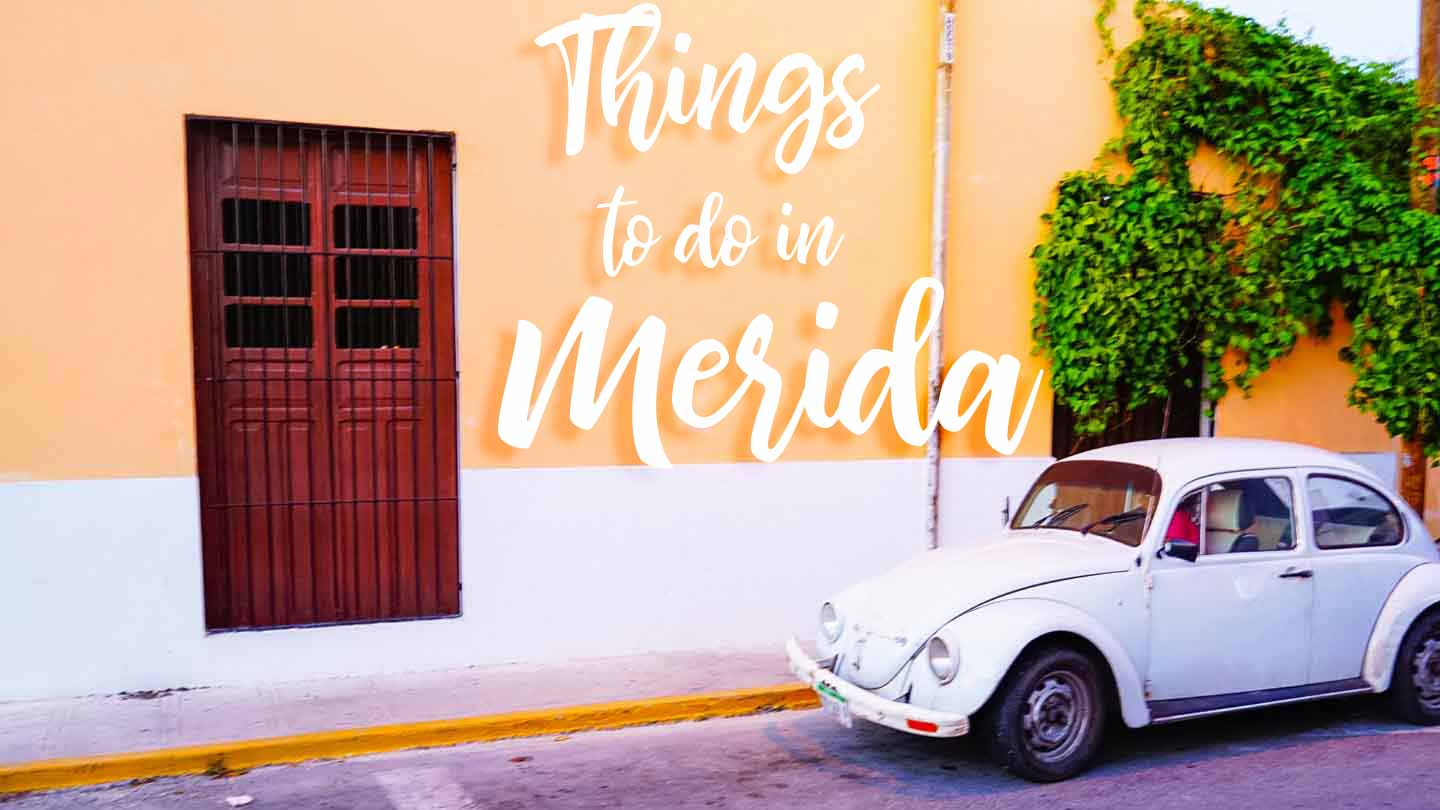 car on the street in Merida, things to do in Merida featured image