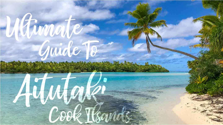 Aitutaki Cook Islands Featured Image