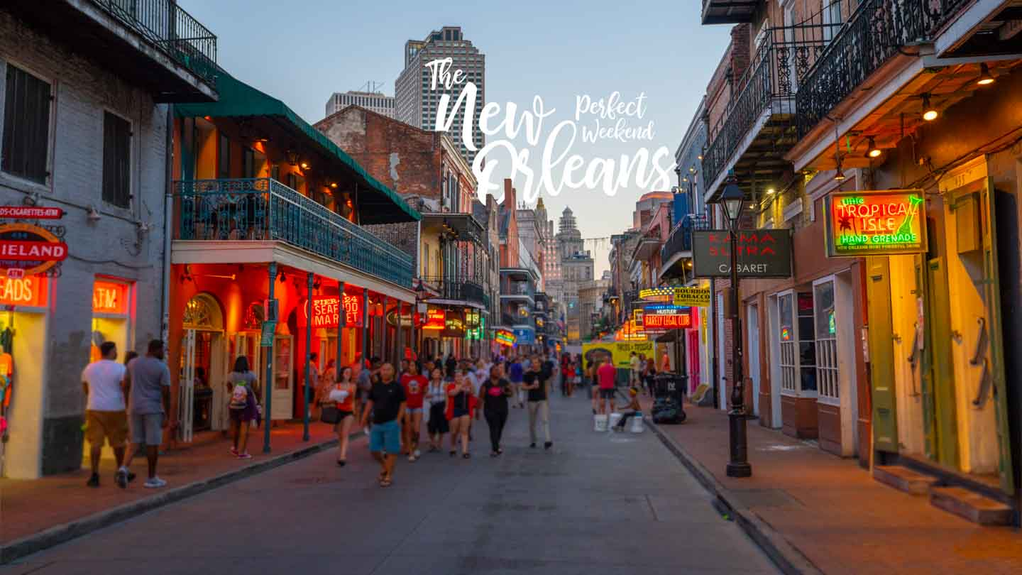 Bourbon Street at dusk - Featured image for Weekend in New Orleans