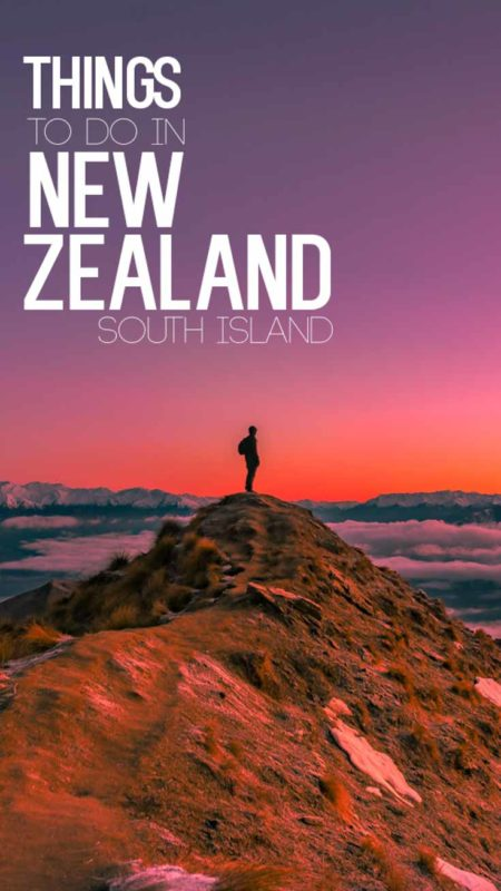 The top things to do in New Zealand on the South Island