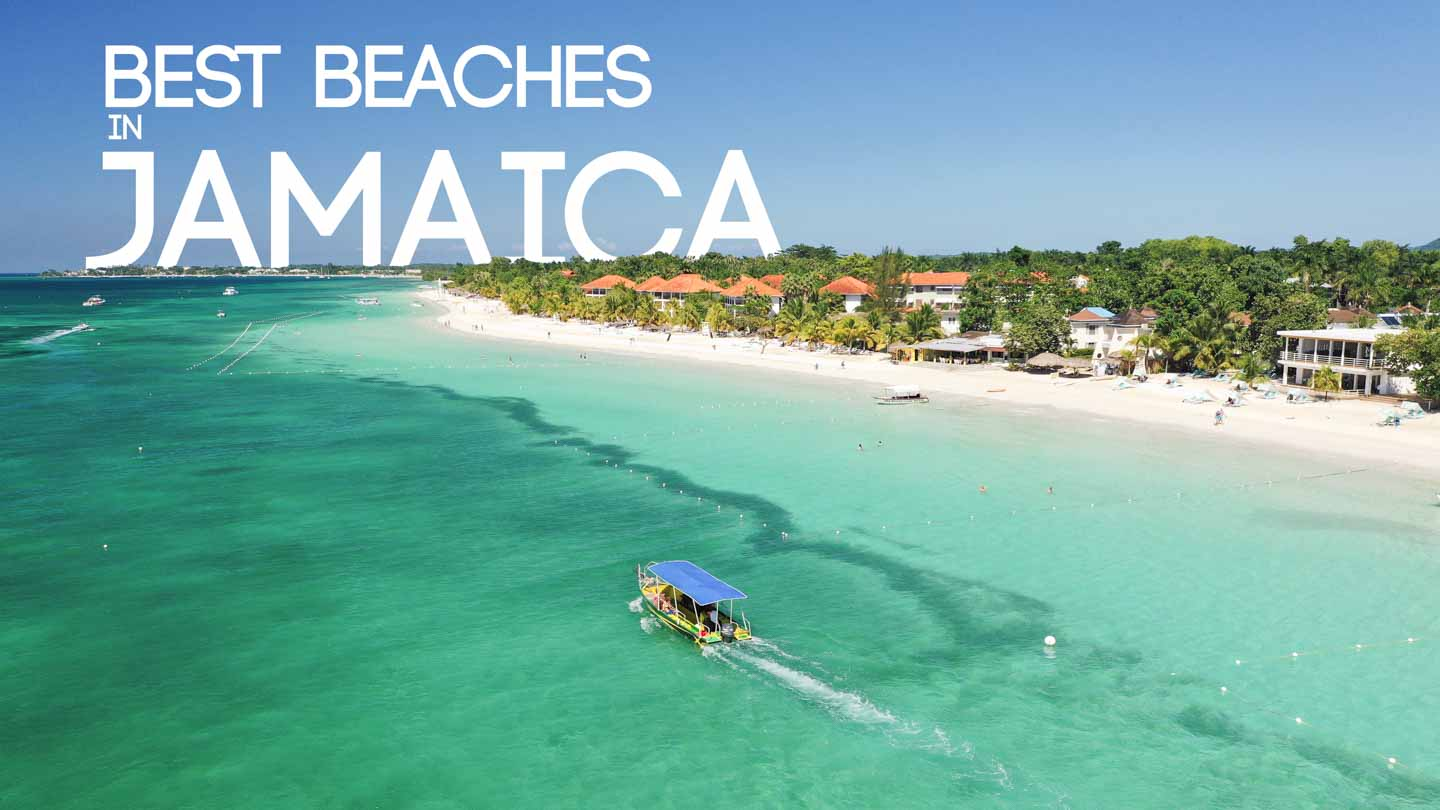 feature image for best beaches in Jamaica with text over an image of 7 mile beach in Negril Jamaica and a boat