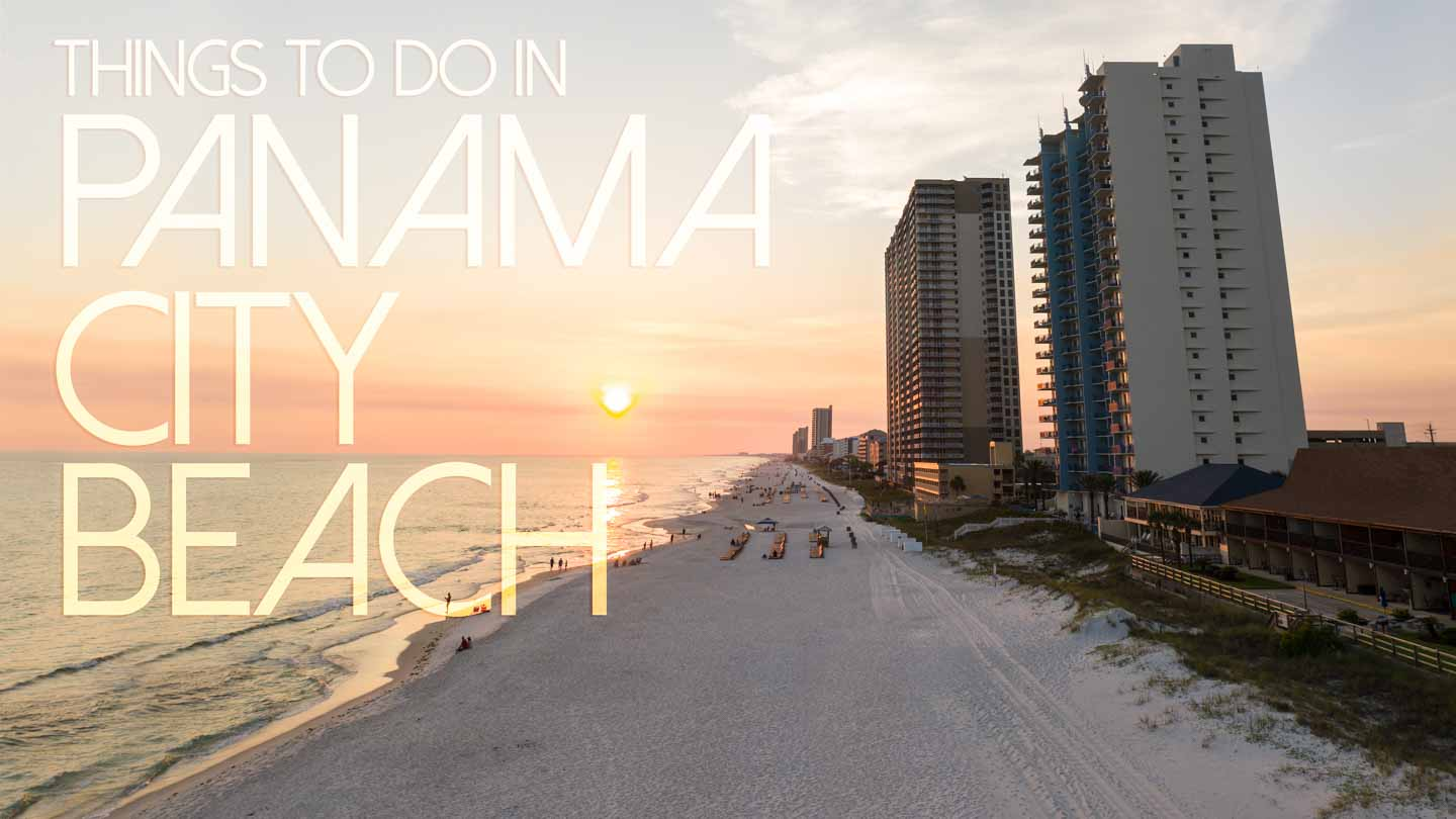 Orange beach sunset with text over - Things to do in Panama City Beach Florida - Featured Image