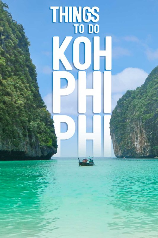 Pinterest Pin for Things to do in Koh Phi Phi - Maya Bay Thailand