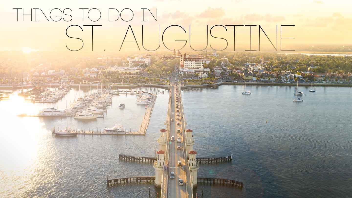 aerial view of the Bridge of Lions and colonial quarter - Featured Image for things to do in St. Augustine FL
